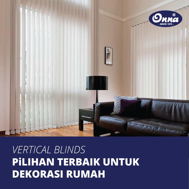 Vertical Blinds, Pilihan Terbaik untuk Setiap Dekorasi Rumah
