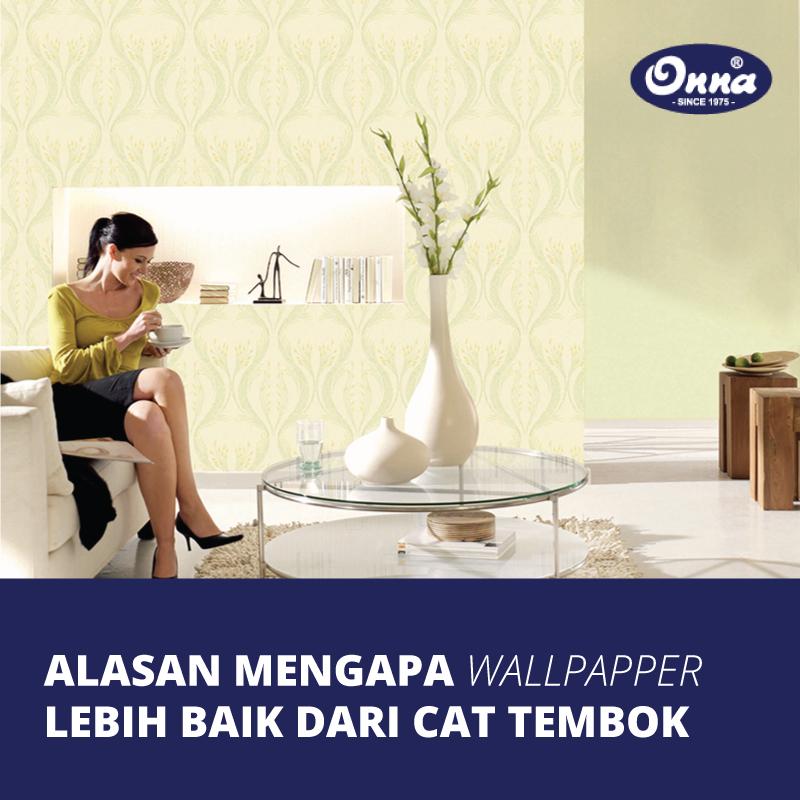Alasan Mengapa Wallpaper Lebih Baik daripada Cat Tembok