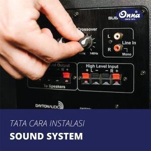 Cara Instalasi Sound System