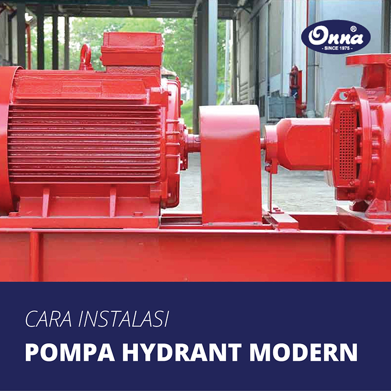 Cara Instalasi Pompa Hydrant Modern