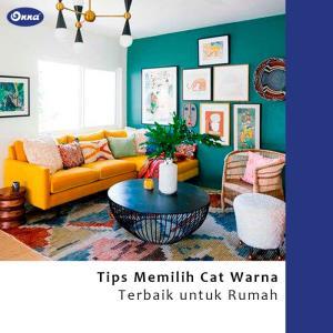 Tips Memilih Cat Warna Terbaik untuk Rumah