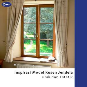 Inspirasi Model Kusen Jendela Unik dan Estetik
